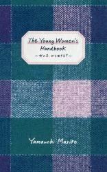 The Young Women's Handbook onnnanoko dou ikiru?